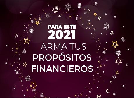 Para este 2021 arma tus propositos financieros